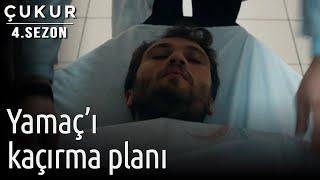 Çukur 4.Sezon 2.Bölüm - Yamaçı Kaçırma Planı