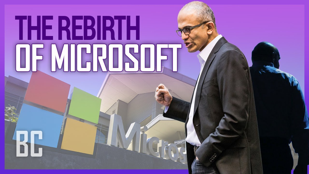 The Rebirth Of Microsoft - How Satya Nadella Saved It (Or Did He?)
