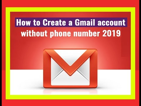 How To Create A Gmail Account Without Phone Number 2019 | Without Phone Number Verification