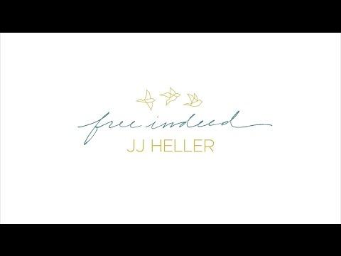 JJ Heller - Free Indeed (Official Lyric Video)