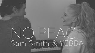No Peace | Hollie Cavanagh & Michael B. Williams | Sam Smith & YEBBA Cover