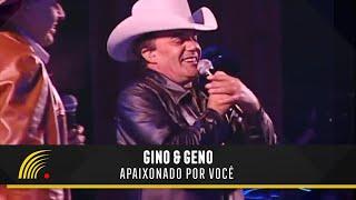 Download lagu Gino & Geno - Apaixonado Por Você - Ao Vivo