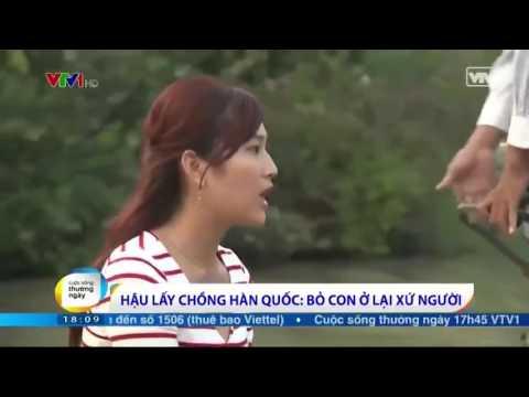 Lấy chồng Hàn Quốc: Những cuộc hôn nhân chóng vánh