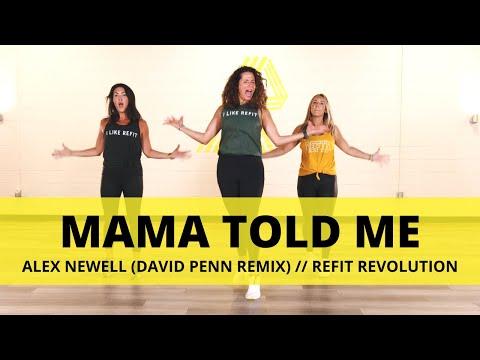 """Mama Told Me"" (David Penn Remix)    @Alex Newell    Dance Fitness Choreography    REFIT Revolution"