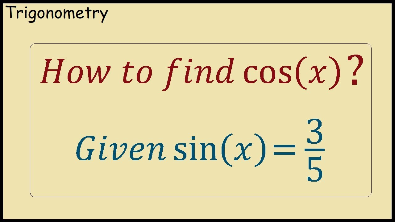 How to find cos(x) given that sin(x) = 8/8