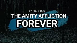 The Amity Affliction Forever Lyrics