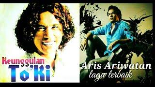 Aris Ariwatan, To'Ki koleksi hits