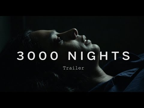 3000 NIGHTS Trailer | Festival 2015