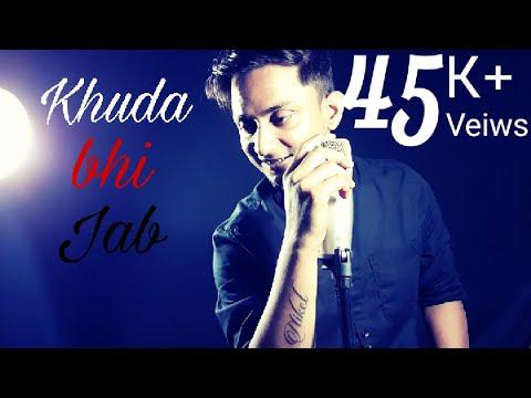 Khuda Bhi Jab | Unplugged Cover | Niket...