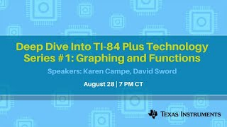Webinar: Deep Dive Into TI-84 Plus Technology Series, #1: Graphing and Functions