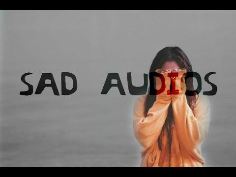 Sad Audios for Vine