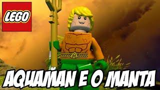 Lego Batman 3 - Aquaman e o MANTA