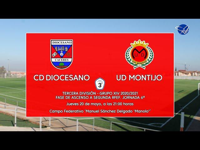 Fase de Ascenso a 2ª RFEF: CD Diocesano - UD Montijo (3ª División Gr.14 'B' 20/21)