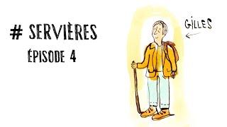 #SERVIERES (épisode 4) - Gilles