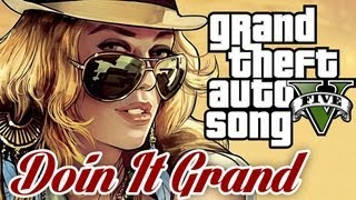 Grand Theft Auto 5 SONG