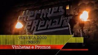 Vinheta 2009 (fogo) | Vinhetas e Promos