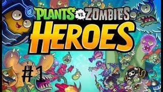 """Plants vs Zombies Heroes """"Битва супер героев"""" #1"""