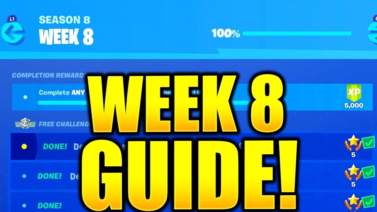 fortnite season 8 week 8 challenges guide complete all week 8 challenges guide fortnite season 8 - fortnite challenge helper