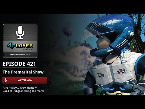 4Player Podcast #421: The Premarital Show
