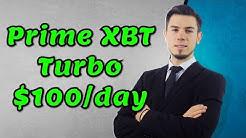 PrimeXBT Turbo My $100/day Strategy