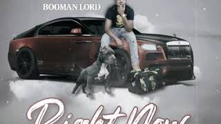 BOOMAN LORD - RIGHT NOW