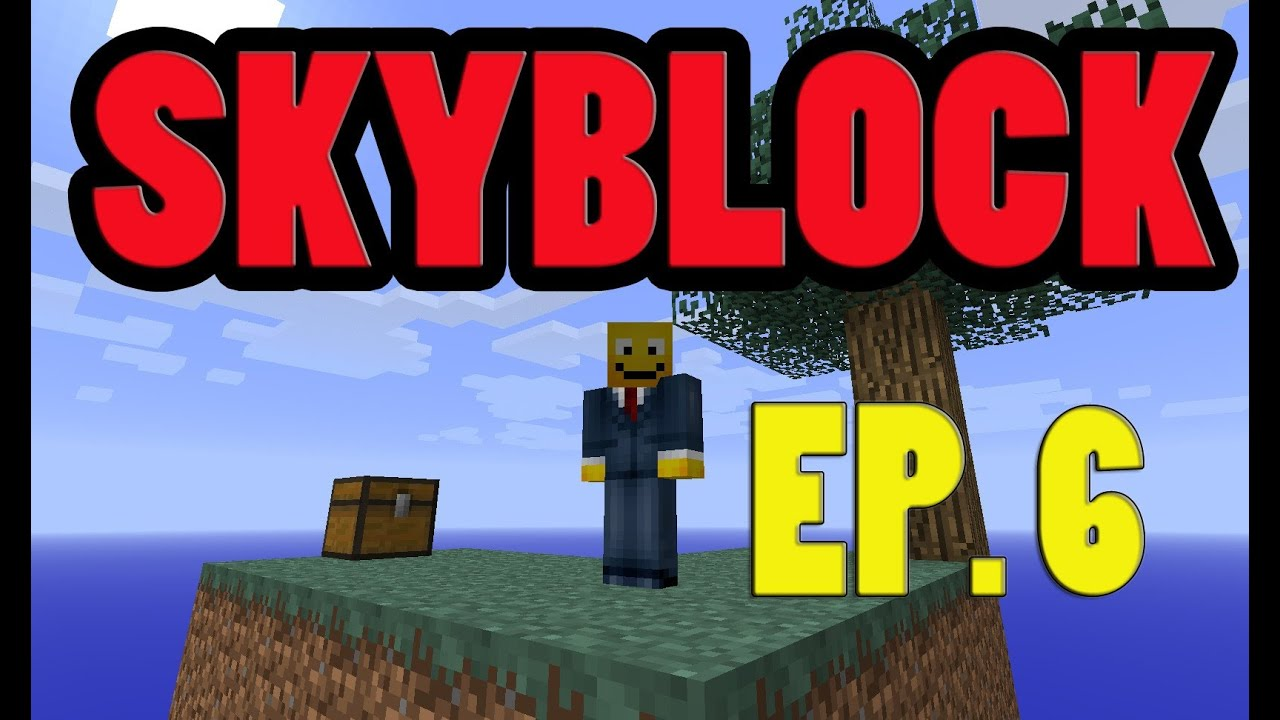 SKYBLOCK EP  6: NETHER PORTAL! (Skyblock Survival 2 1 Walkthrough Let's  Play Guide)