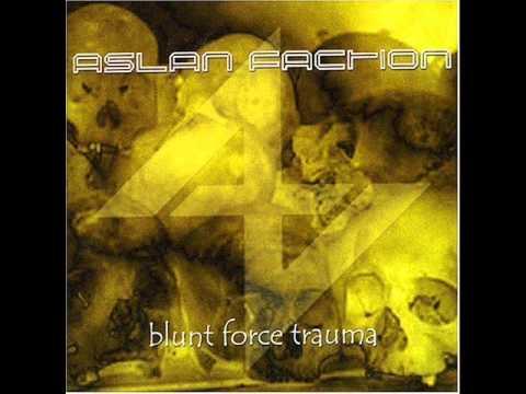 Aslan Faction - Blunt Force Trauma [Full Album]