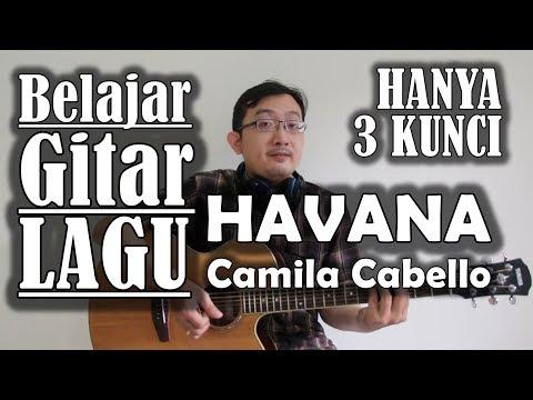 Belajar Gitar Lagu - Havana (Camila Cabello)