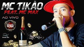 MC Tikão - Feat. MC Max :: Ao vivo na Roda de Funk  - Vídeo Especial ::