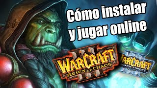 C?mo instalar y jugar online Warcraft 3 Reing of chaos + Frozen Throne  [MEGA][MEDIAFIRE] 2016