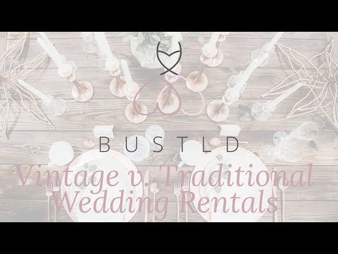 Vintage v. Traditional Wedding Rentals