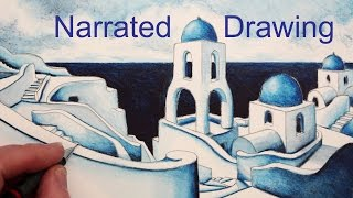 How to Draw a Village: Santorini Narrated