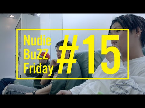BuZZ / #15 Nudie BuZZ Friday