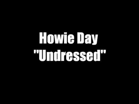 Howie Day - Undressed