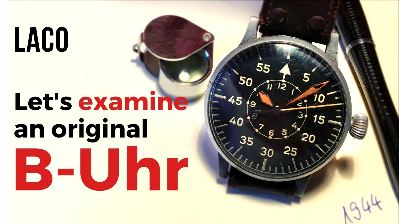 Original B-Uhr on the Table. Let's Examine a Laco Flieger Watch from 1944 // Review