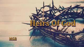 [Free] Heirs Of God: (Fresh Contemporary Gospel Type Beat- 2020)