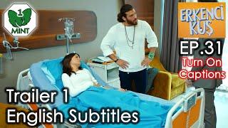 Early Bird - Erkenci Kus 31 English Subtitles Trailer 1
