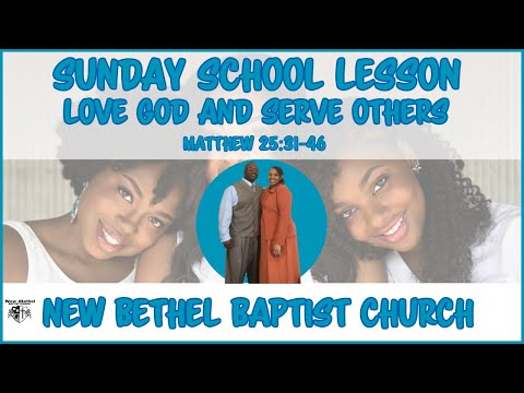 Sunday School Lesson - December 30, 2018 - Love God And Serve Others