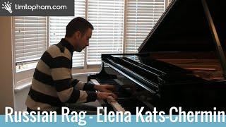 Russian Rag (Elena Kats-Chernin) - Tim Topham