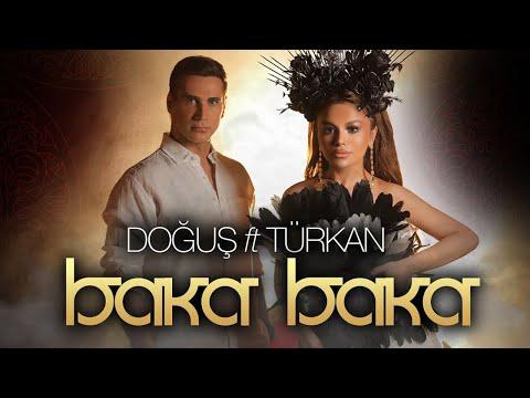 Turkan Velizade ft Dogus - Baka Baka (Yeni Klip 2021)