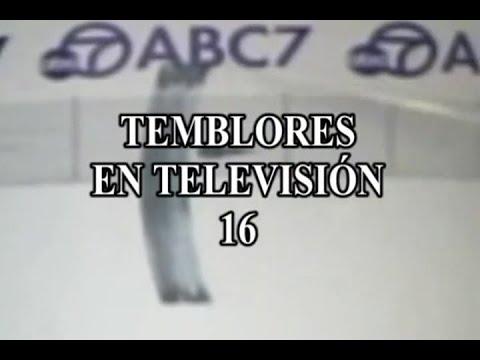 TEMBLORES EN TELEVISION 16