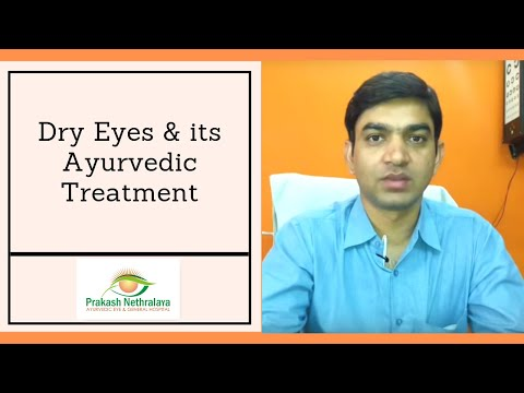 Permanent Treatment of Dry Eyes is now possible with Ayurveda