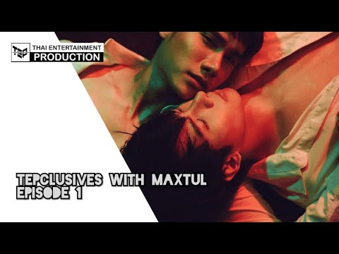 Tepclusives with MaxTul (Episode 1) | English