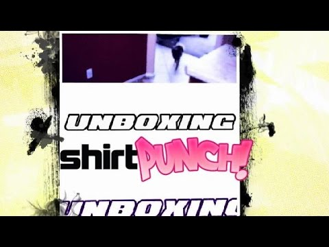 Shirt Punch - Unboxing - August