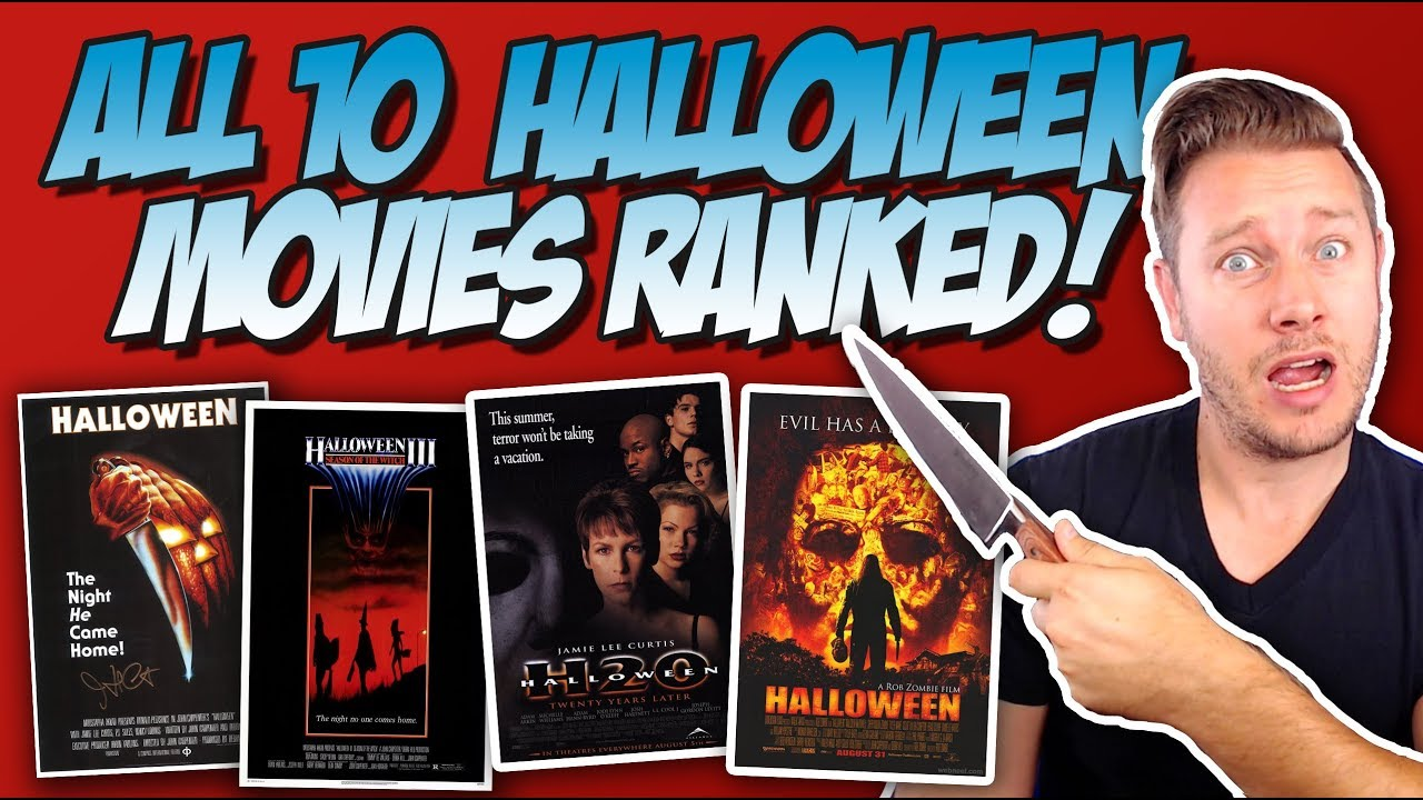 all 10 halloween movies ranked from worst to best (ranking the