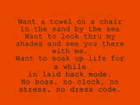 Kenny Chesney- No Shoes, No Shirt, No Problems(Lyrics)