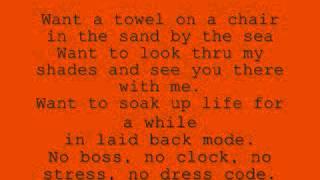 Kenny Chesney- No Shoes, No Shirt, No Problems(Lyrics)