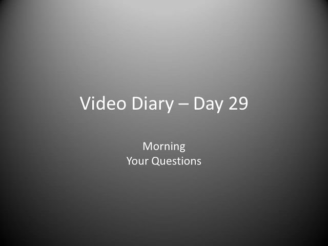 Day 29 Morning : Your Questions