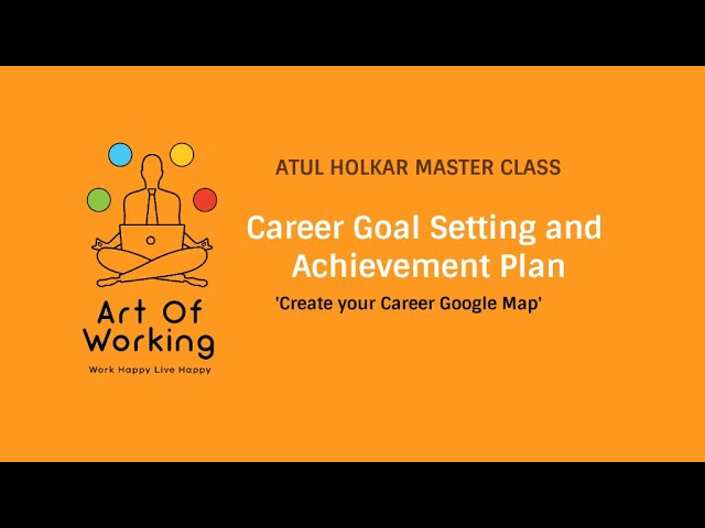 Career Goal Setting and Achievement Plan