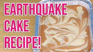 Tastiest Earthquake Cake Recipe!